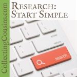 Genealogy Research: Start Simple
